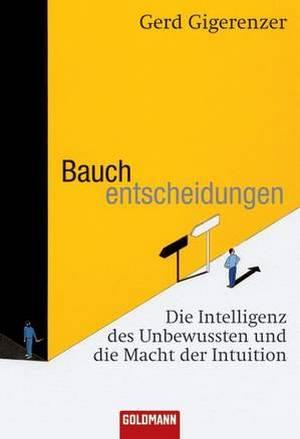 Обложка книги «Интуитивные решения: интеллект неосознанного» на немецком языке. Фото: издательство Goldmann Verlag