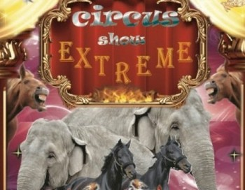 Фрагмент афиши  циркового шоу «Экстрим» в Риге