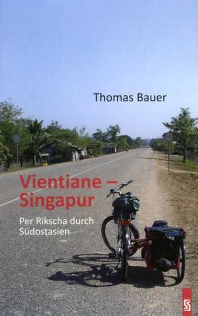 Книга Томаса Бауера «Вьентьян - Сингапур. На рикше через Юго-Восточную Азию»